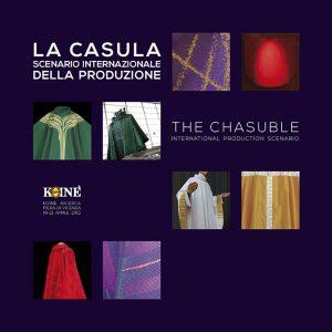 """catalogo della mostra """"LA CASULA. Scenario internazionale della produzione"""""""